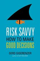 20278_review_risk_savvy_gerd_gigerenzer