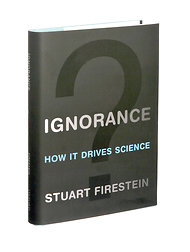 ignorance firestein